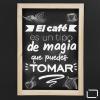 tablero para tiza de colgar con marco en tintilla tamaño 65x125 cms vista frontal con frase de cafe magia